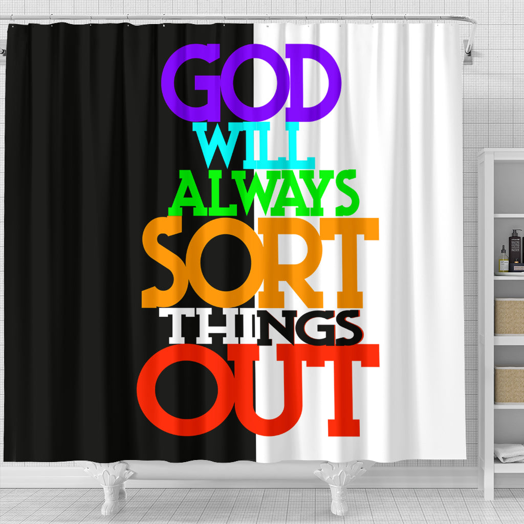 GOD Will Always Sort Things Out