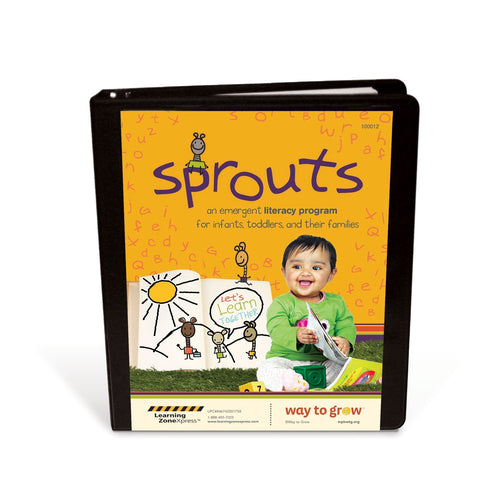 Sprouts: An Emergent Literacy Program for Infants, Toddlers & Families