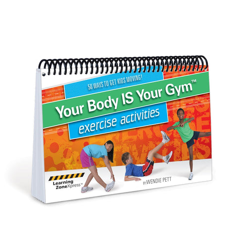 Your Body Is Your Gym Activities