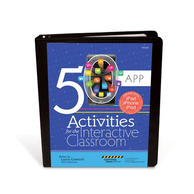 50 App Activities for the Interactive Classroom