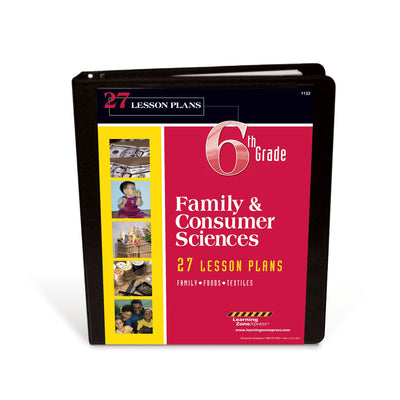 6th Grade Family & Consumer Sciences Lesson Plans