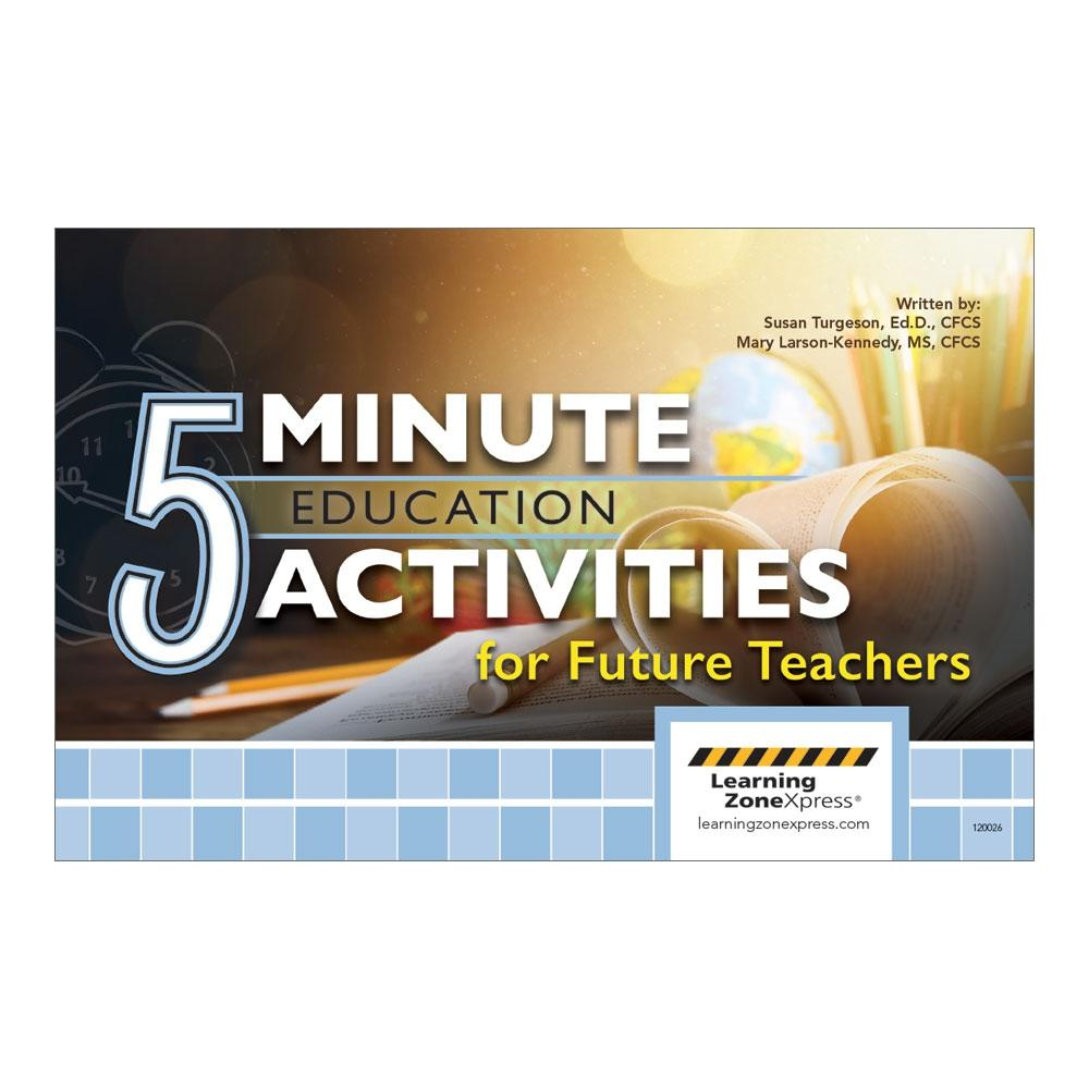 5 Minute Education Activities for Future Teachers