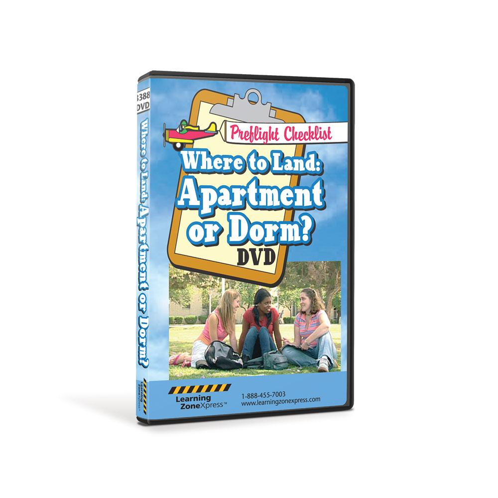 Where to Land: Apartment or Dorm? DVD