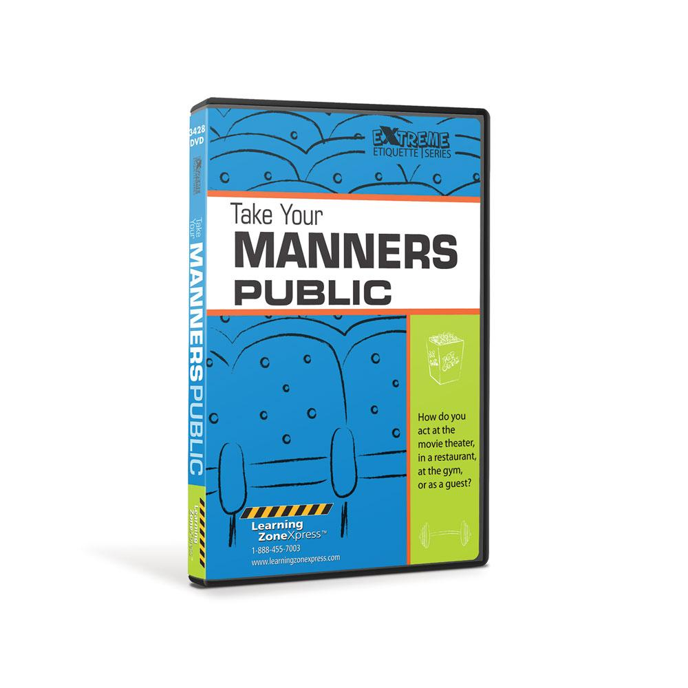 Take Your Manners Public DVD