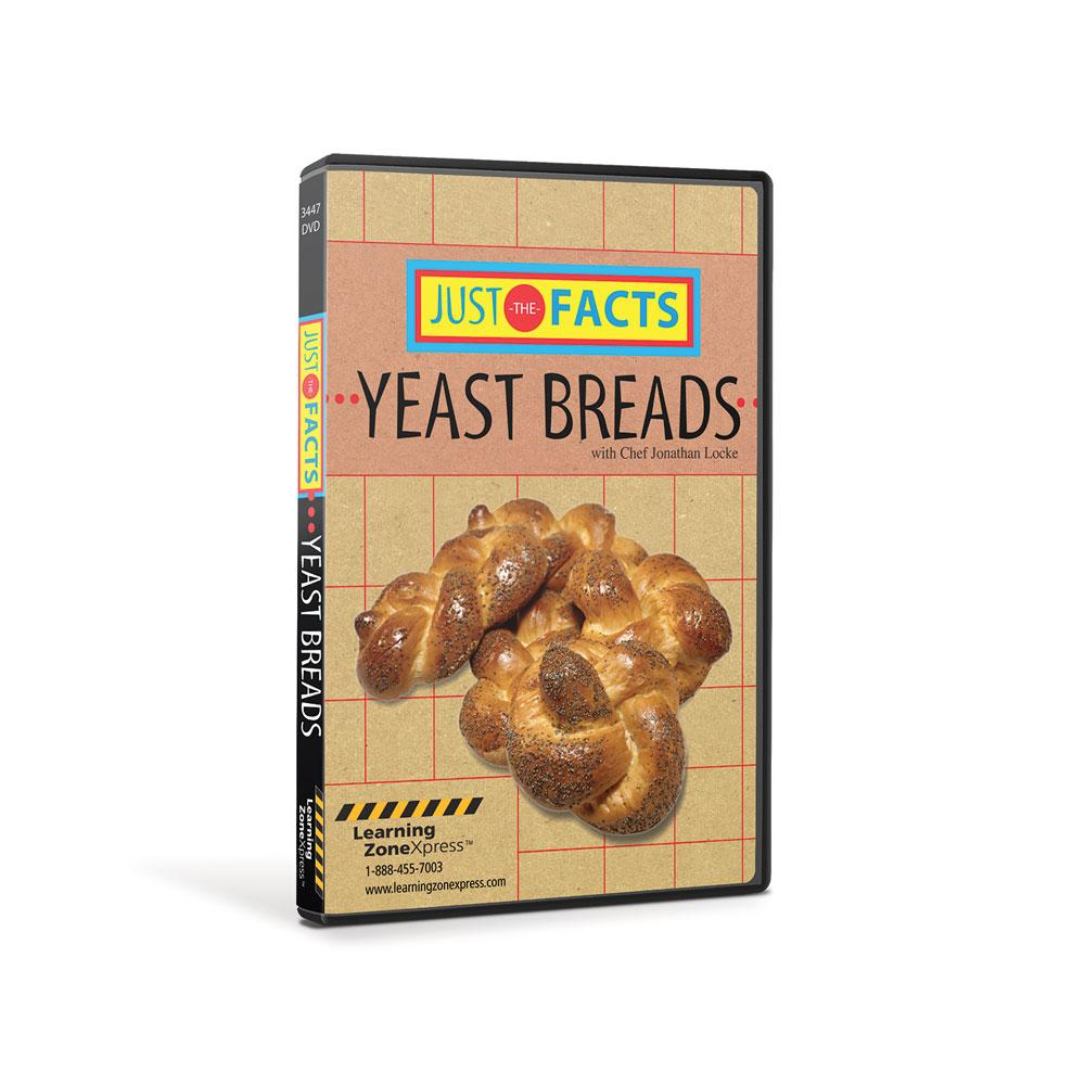 Yeast Facts | Just the Facts Yeast Breads DVD