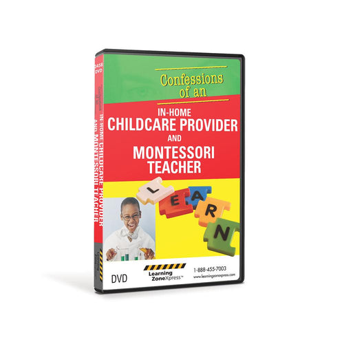 Confessions of an In-Home Childcare Provider and Montessori Teacher DVD