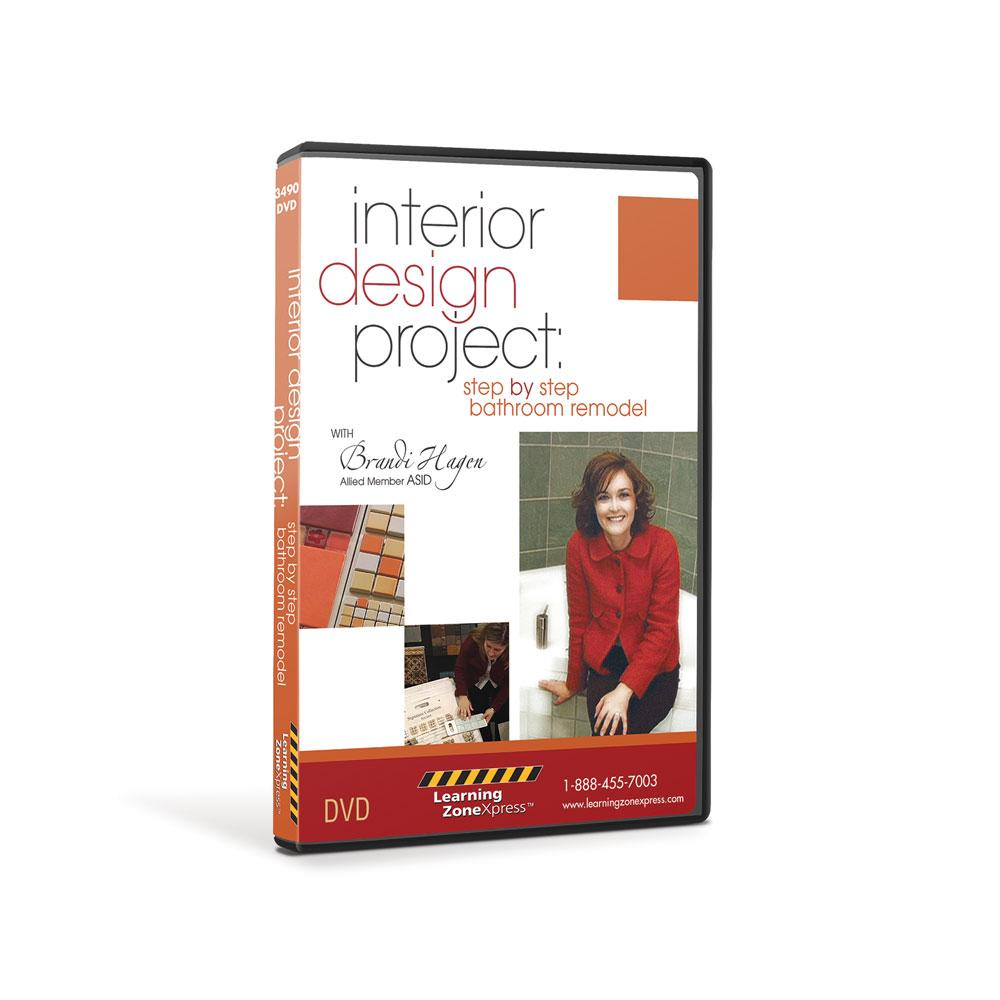 Interior Design Project: Step by Step Bathroom Remodel DVD