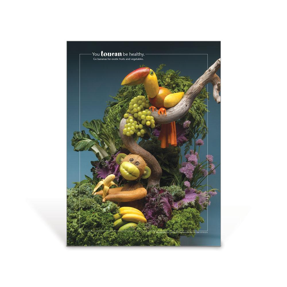 You Toucan Be Healthy Foodscapes®  Poster