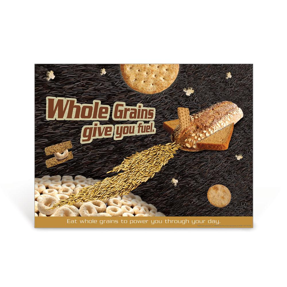 Whole Grains Give You Fuel Poster