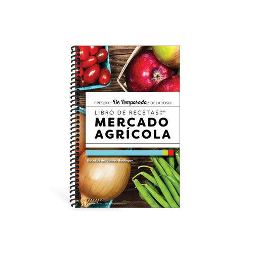 Farmers Market Recipes Cookbook (Spanish)