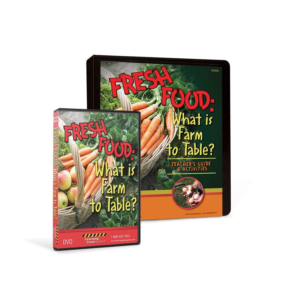 Fresh Food:What is Farm To Table? DVD & Teacher's Guide Kit