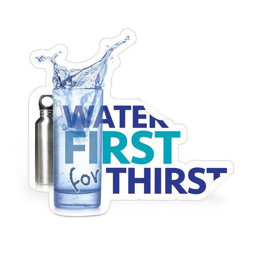 Water First for Thirst Die-Cut Decal