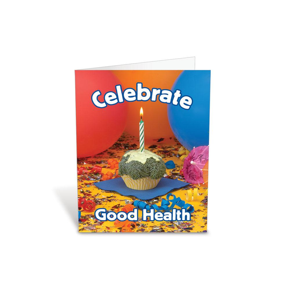 Celebrate Good Health Greeting Card
