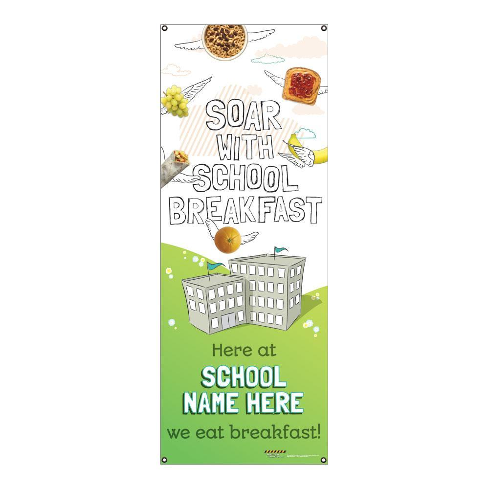 Custom Vinyl Banner:  Soar with School Breakfast