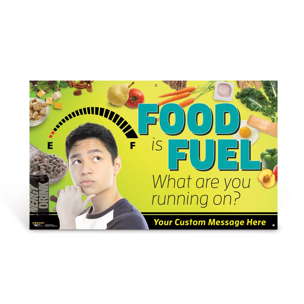 Custom Vinyl Banner: Food is Fuel