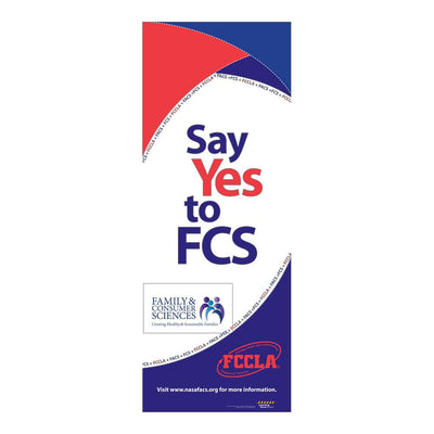 Say Yes to FCS Vinyl Banner