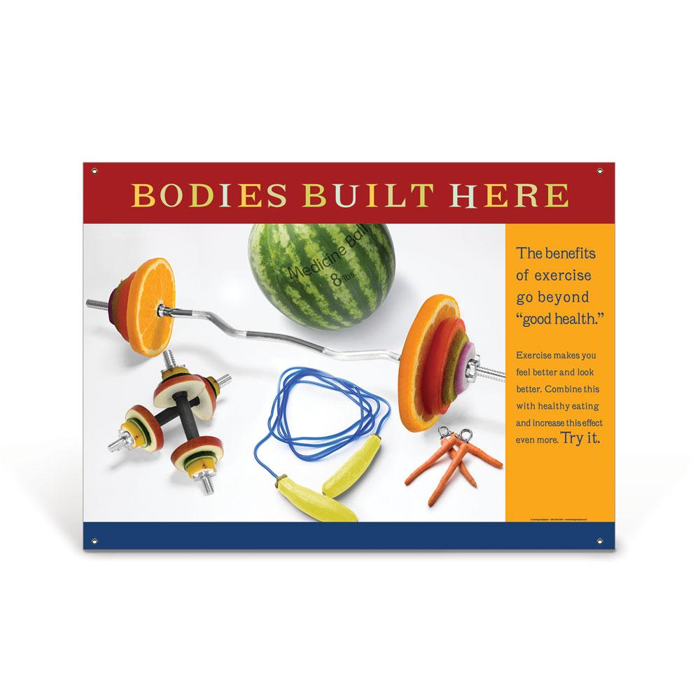 Bodies Built Here Vinyl Banner