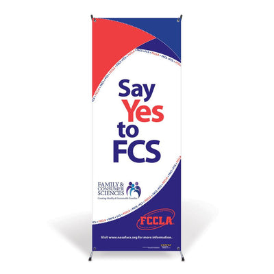 Say Yes to FCS Vinyl Banner with Stand