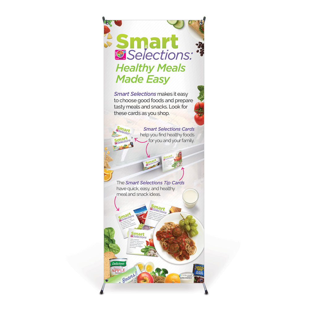 Smart Selections: Healthy Meals Made Easy Vinyl Banner with Stand