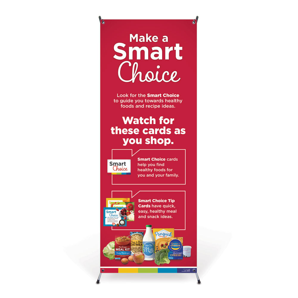 Make a Smart Choice Vinyl Banner with Stand