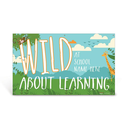 Custom Vinyl Banner: Wild About Learning