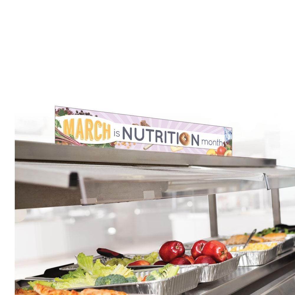 March is Nutrition Month Cafeteria Serving Counter Sign