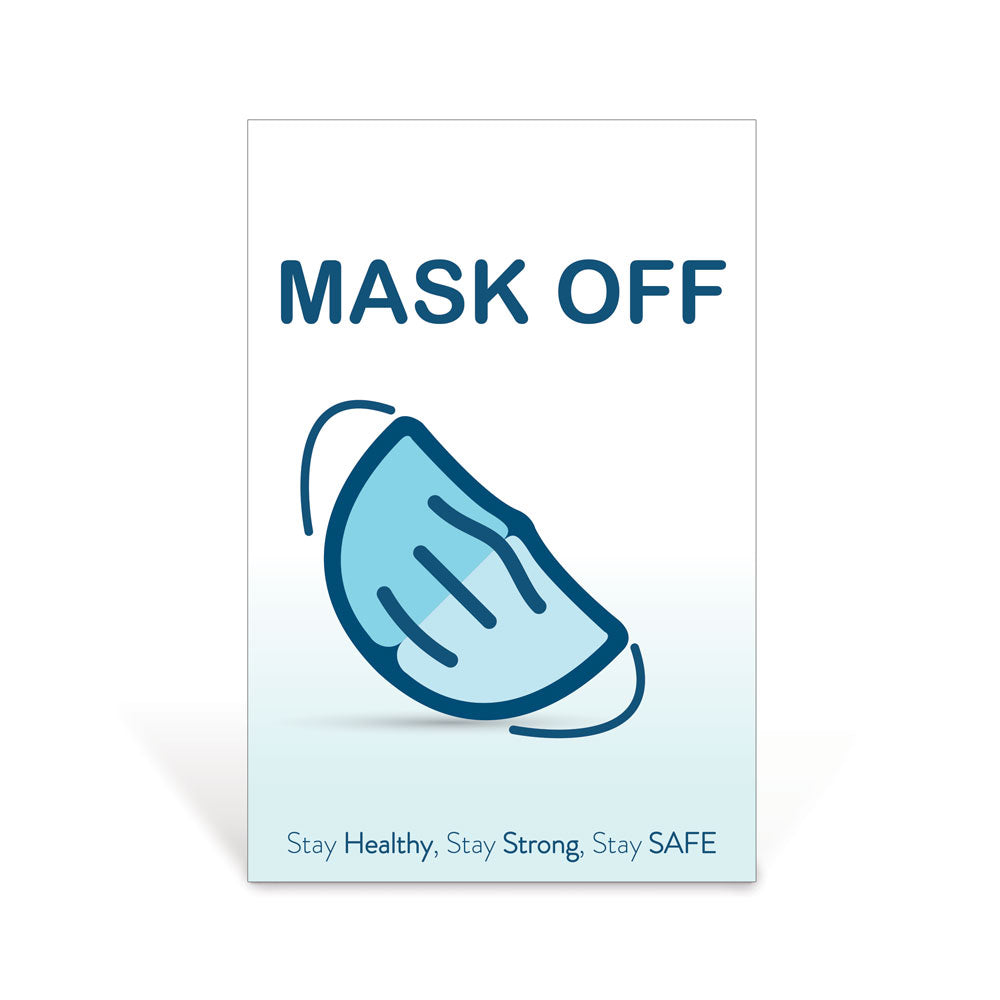 Blue & White Mask Off Sign