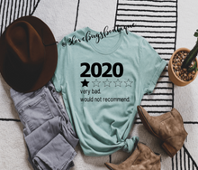 Load image into Gallery viewer, 2020 Bad Year T Shirt