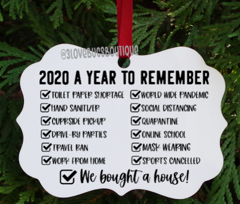 2020 Year to remember-We bought a house  ornament