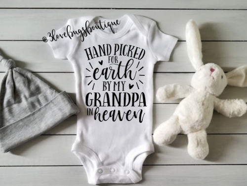 Hand picked for earth by my Grandma in heaven - 3lovebugsboutique