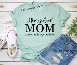Homeschool Mom - 3lovebugsboutique