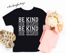 Load image into Gallery viewer, Toddler Be Kind Kids Tee - 3lovebugsboutique