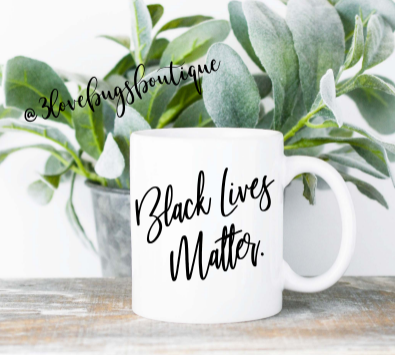 BLM Mug - 3lovebugsboutique