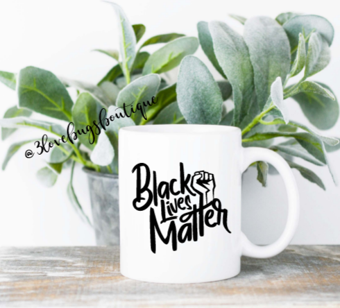 Black Lives Matter Mug - 3lovebugsboutique