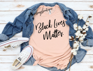 BLM Shirt - 3lovebugsboutique
