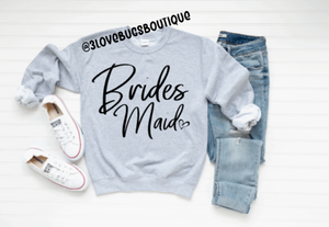 Bridesmaid Sweatshirt