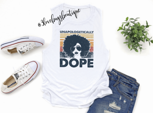 Unapologetically Dope Ladies Muscle Tank(Vintage) - 3lovebugsboutique