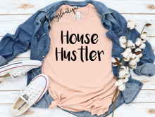 Load image into Gallery viewer, House Hustler Shirt