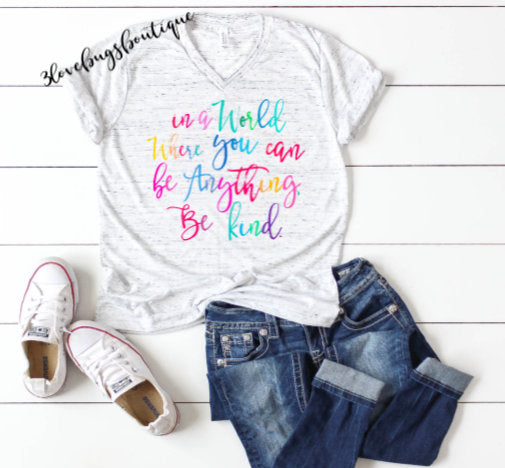 In A World Where You Can Be Anything Be Kind shirt,Be Kind tank top,Teacher shirt - 3lovebugsboutique