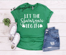 Load image into Gallery viewer, Let the Shenanigans begin Shirt - 3lovebugsboutique