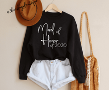 Load image into Gallery viewer, Maid of Honor Sweatshirt