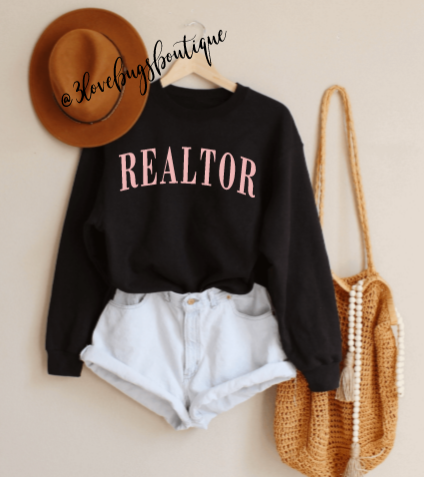 Realtor Sweatshirt