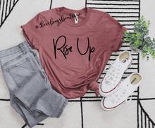 Load image into Gallery viewer, Rise Up Shirt
