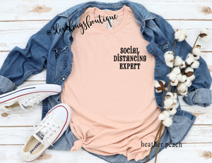 Social Distancing Expert - 3lovebugsboutique