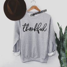 Load image into Gallery viewer, Thankful Sweatshirt