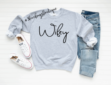 Load image into Gallery viewer, Wifey Sweatshirt