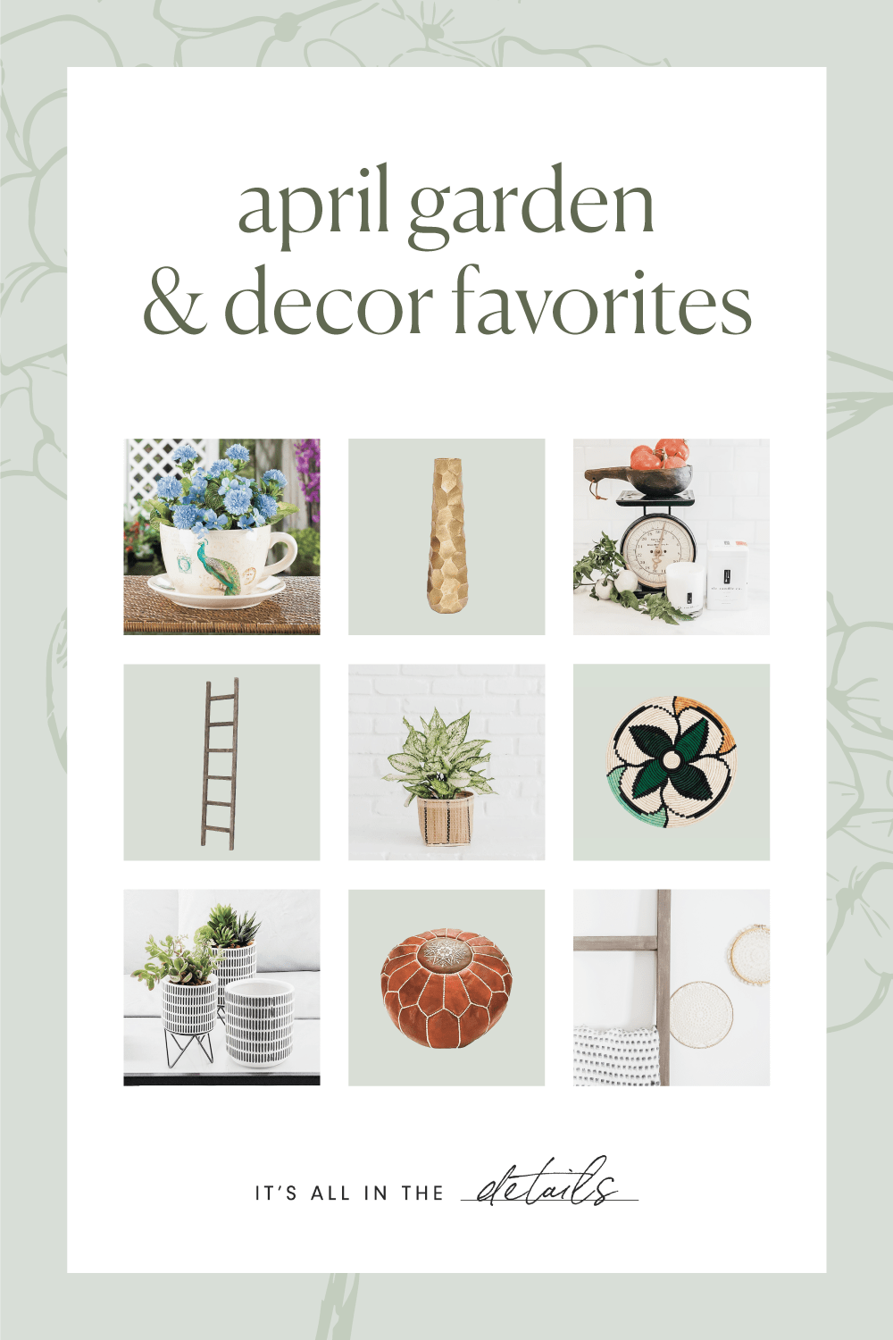 April Garden & Decor Favorites