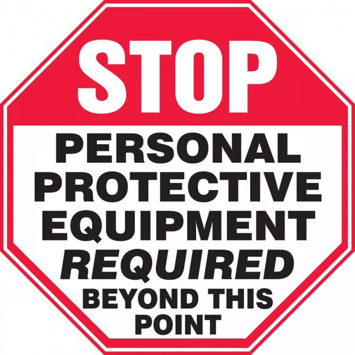 Stop PPE Required Beyond This Point Plastic Sign
