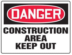 Danger Construction Area Keep Out Plastic Sign | Canada | ruggednorth.ca