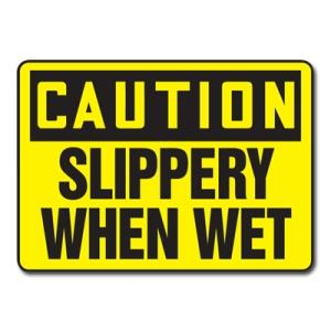 Caution Slippery When Wet Plastic Sign